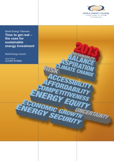 World Energy Trilemma 2013: Time to get real – the case for sustainable energy investment