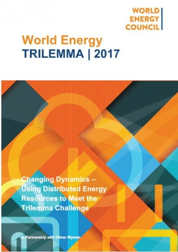 World Energy Trilemma 2017 : Changing Dynamics – Using Distributed Energy Resources to Meet the Trilemma Challenge