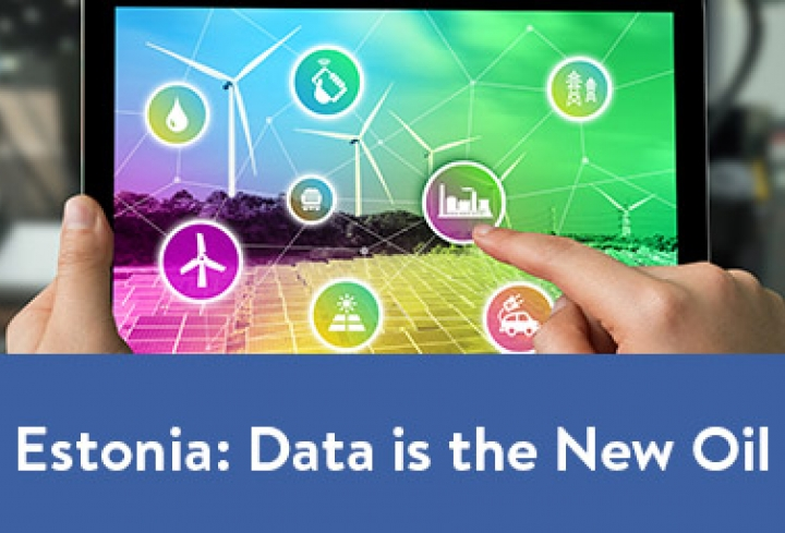 Estonia: Data is the New Oil - News & Views