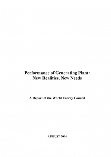 Performance of Generating Plant 2004: New Realities, New Needs