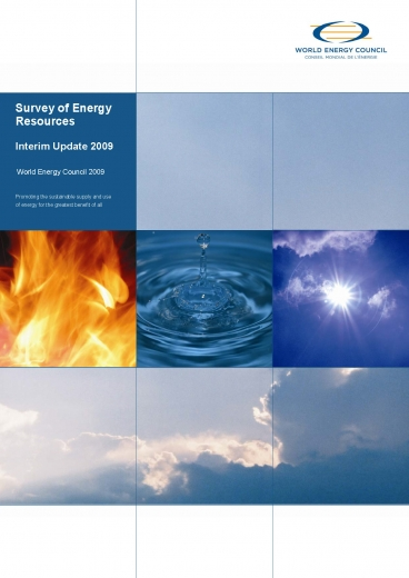 World Energy Resources 2009 - Interim update