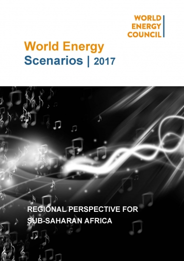 World Energy Scenarios 2017 | Regional Perspective for Sub-Saharan Africa